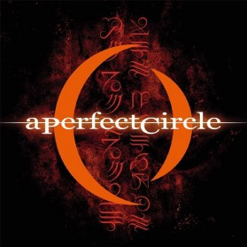 A Perfect Circle - Mer De Noms