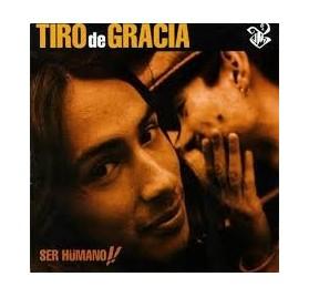 Tiro De Gracia - Ser Humano