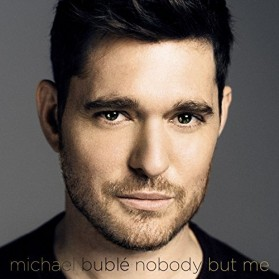 MICHAEL BUBLE - NOBODY BUT ME DELUXE VERSION