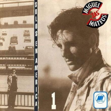 Miguel Mateos - Solos en America (2LP)