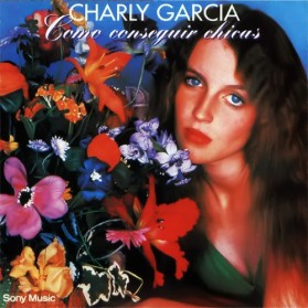Charly Garcia - Como Conseguir Chicas