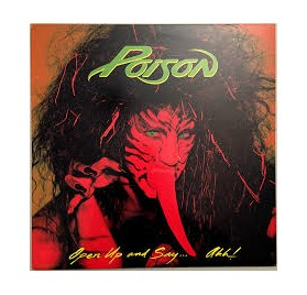 Poison - Open up and Say...Ahh!