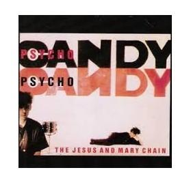 Jesus & Mary Chain - Psychocandy